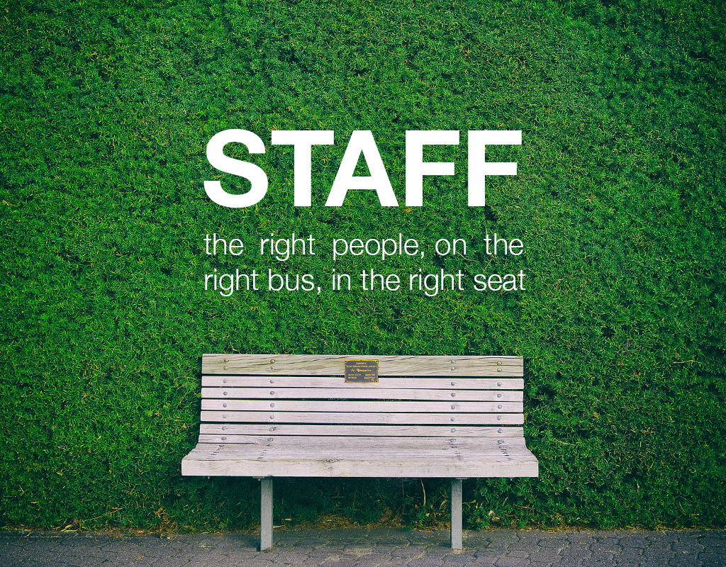 Staff: The Right People, on the Right Bus, in the Right Seat